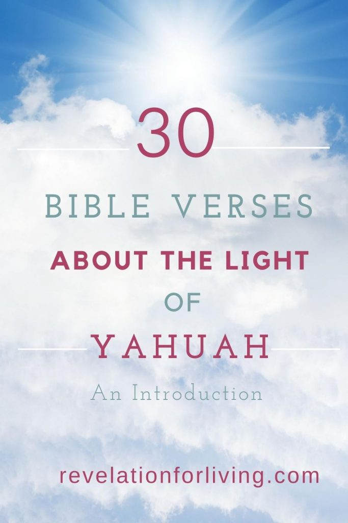 Bible Study about the Light of Yahuah Yah is Light